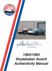 1963/1964 Studebaker Avanti Authenticity Manual